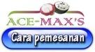 cara-pemesanan-ace-maxs